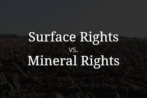 Surface Rights vs. Mineral Rights in Texas