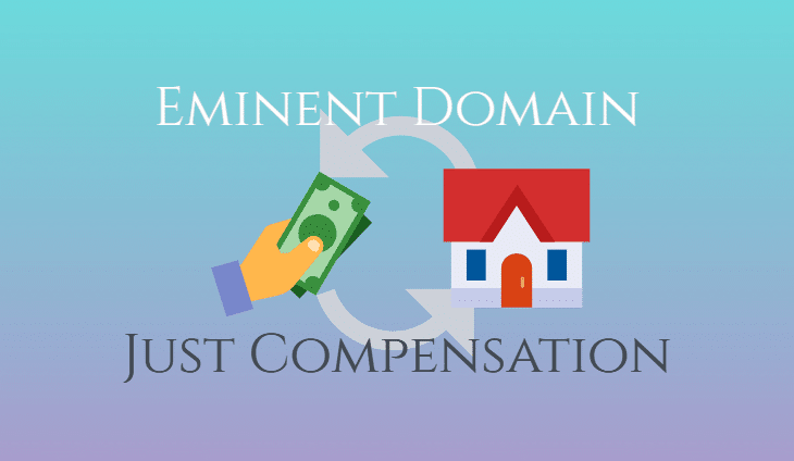 Eminent Domain: Just Compensation